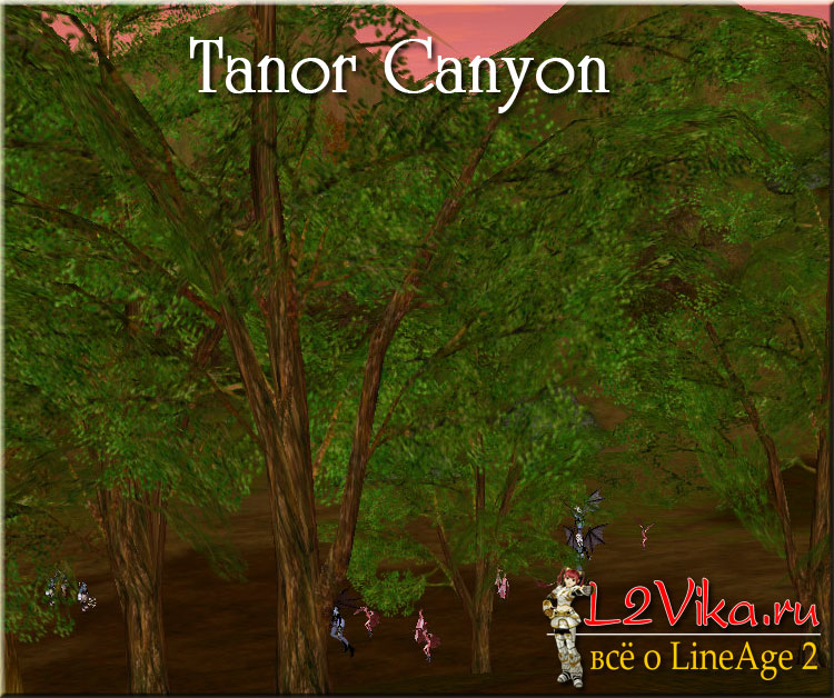 Tanor Canyon - Каньон Танора - L2Vika.ru